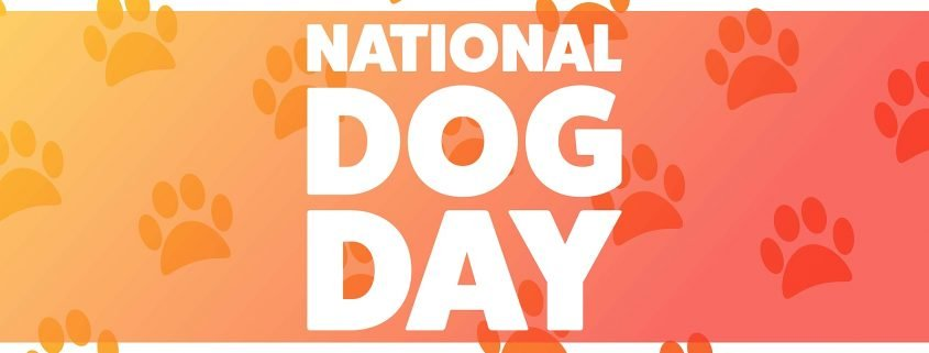 National Dog Day. August 26.